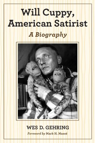 Will Cuppy, American Satirist: A Biography by Wes D. Gehring (2013-10-16)