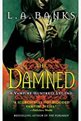 The Damned: A Vampire Huntress Legend (Vampire Huntress Legend series Book 6) Kindle Edition