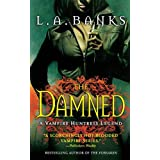 The Damned: A Vampire Huntress Legend (Vampire Huntress Legend series Book 6)