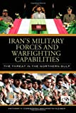 Iran's Military Forces and Warfighting Capabilities, Martin Kleiber and Anthony H. Cordesman, 0313346127