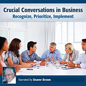 Crucial Conversations in Business Audiobook