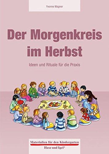 Der Morgenkreis im Herbst (Materialien für den Kindergarten)