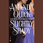Slightly Shady | Amanda Quick