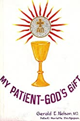My Patient: God's Gift