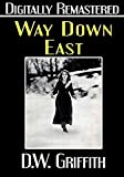 Way Down East - Digitally Remastered