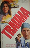 Trauma, John J. Fried and John G. West, 0770104533