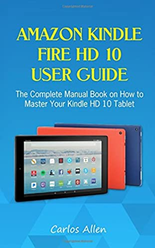 Kindle Fire User Guide Professional User Manual Ebooks