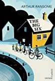 The Big Six by Ransome, Arthur (2014) Paperback