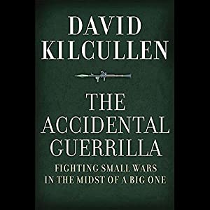 The Accidental Guerrilla Hörbuch