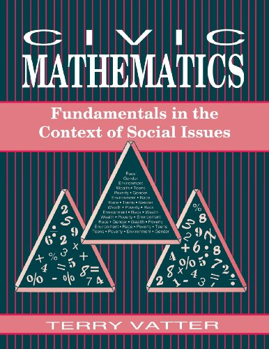 Civic Mathematics: Fundamentals in the Context of Social Issues