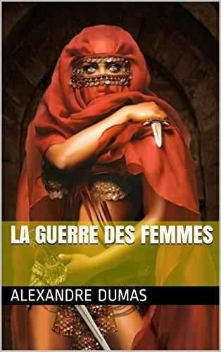 (LA GUERRE DES FEMMES (French Edition))