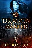 Kindle Store : Dragon Marked (Supernatural Prison Book 1)