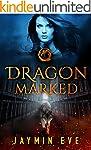 Dragon Marked (Supernatural Prison Bo...