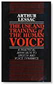 Use and Training of the Human Voice: A Practical Approach to Speech and Voice Dynamics