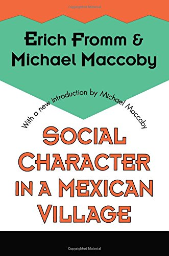 - Social Character in a Mexican Village