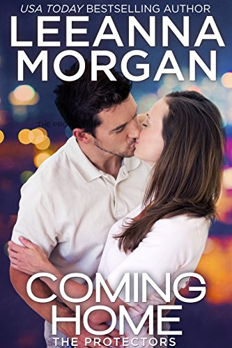 Coming Home (The Protectors Book 5)
