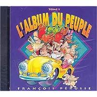 L'Album du peuple, tome 1