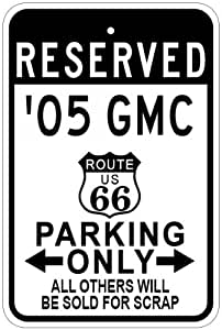 2005 05 GMC SAVANA Route 66 Parking Sign - 10 x 14 Inches