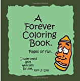 A Forever Coloring Book, Ken Day, 149221566X