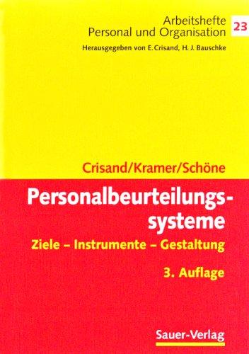 Personalbeurteilungssysteme  Ziele Instrumente Gestaltung