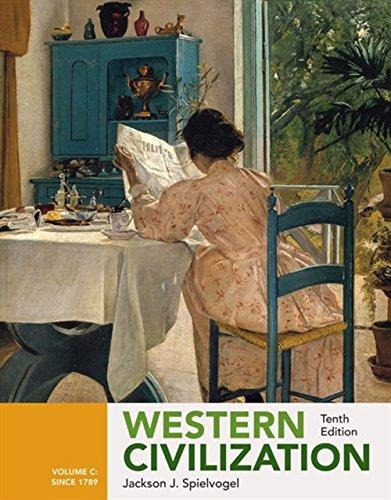 Western Civilization: Volume C: Since 1789