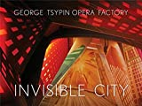 img - for George Tsypin Opera Factory: Invisible City book / textbook / text book