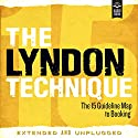 The Lyndon Technique: The 15 Guideline Map to Booking Audiobook by Amy Lyndon Narrated by Amy Lyndon