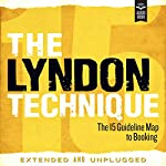 The Lyndon Technique: The 15 Guideline Map to Booking | Amy Lyndon