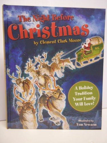 The Night Before Christmas by Clement Clark Moore - Illustrated by Tom Newsom