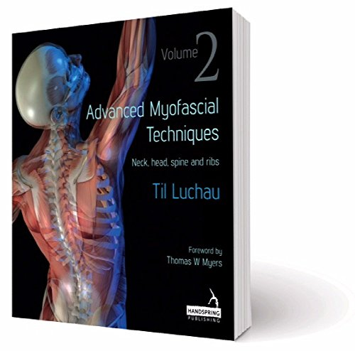 (Advanced Myofascial Techniques: Neck, Head, Spine and)