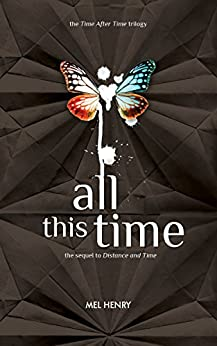 All This Time (Time After Time Book 3) by [Henry, Mel]