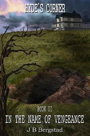Hyde's Corner - Book II - In the Name of Vengeance