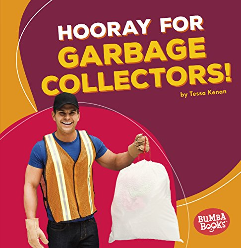 Hooray for Garbage Collectors! (Bumba Books Hooray for Community Helpers!)
