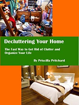 Decluttering your home the fast way to get rid of clutter for How to get rid of clutter in your home