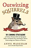 img - for Outwitting Squirrels: And Other Garden Pests and Nuisances by Anne Wareham (2015-04-23) book / textbook / text book