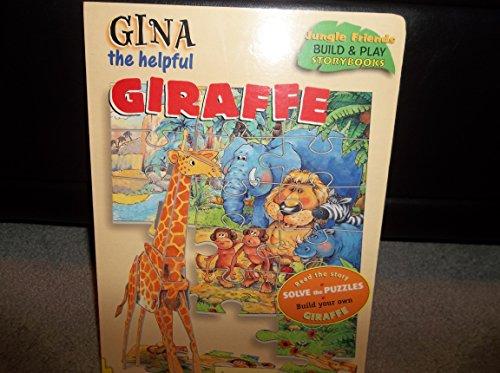 Gina Giraffe - Gina the Helpful Giraffe (Jungle Friends Build & Play Storybooks)