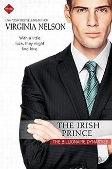 The Irish Prince (The Billionaire Dynasties) by [Nelson, Virginia]