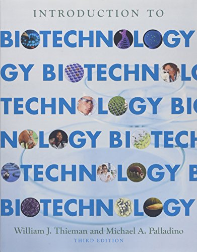 Introduction to Biotechnology By Thieman, William J./ Palladino, Michael A.