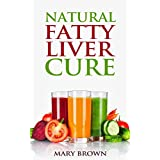Natural Fatty Liver Cure: A Guide To Managing And Preventing This Lifestyle Condition.
