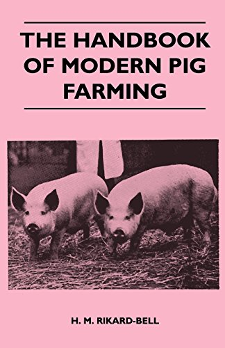 Modern Pig - The Handbook of Modern Pig Farming