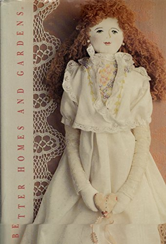 - Better Homes and Gardens Old-Fashioned Dolls and Toys