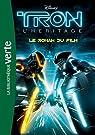 Tron l'héritage - le roman du film par Disney