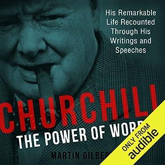 The Power of Words - Winston Churchill, Martin Gilbert (ed.)