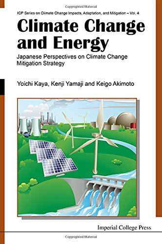 Climate Change and Energy: Japanese Perspectives on Climate Change Mitigation Strategy (Icp Series on Climate Change Impacts, Adaptation, and Mitiga)