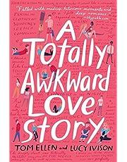 TOTALLY AWKWARD LOVE STORY