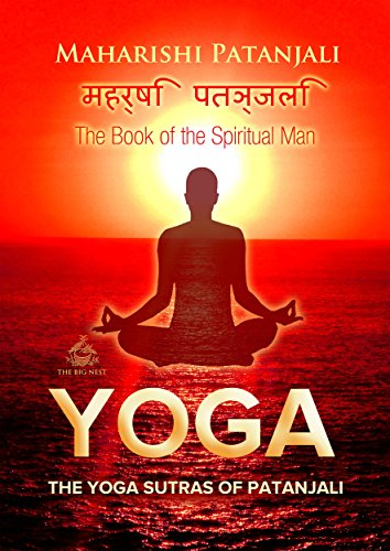 The Yoga Sutras of Patanjali: The Book of the Spiritual Man (Yoga Academy)