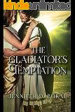 The Gladiator's Temptation (Champions of Rome)
