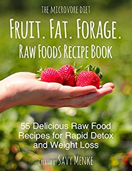 Fruit fat forage raw food recipe book raw food recipes for rapid raw food recipe book raw food recipes for rapid forumfinder Gallery