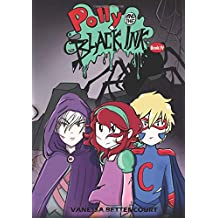 Polly and the Black Ink - Book IV: Into the Darkness (Volume 4)