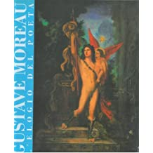 XXXV Festival dei Due Mondi - Spoleto. Gustave Moreau. L'elogio del Poeta.
